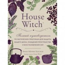 House Witch. Полный...
