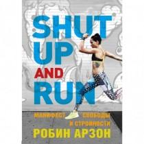 Shut  Up  and  Run....
