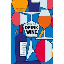 Как пить вино: самый...